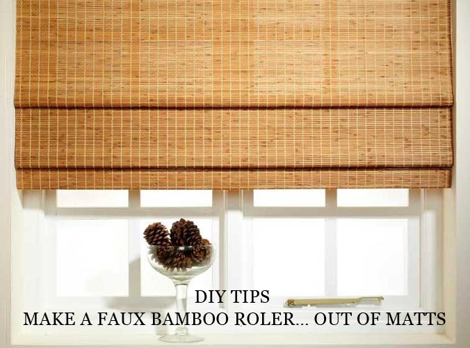 Diy tips to making a faux bamboo roller out of matts for Making bamboo things