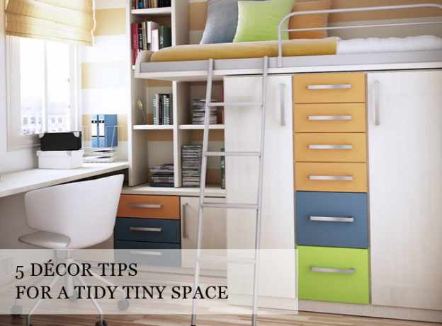 decor tips for a tidy tiny space
